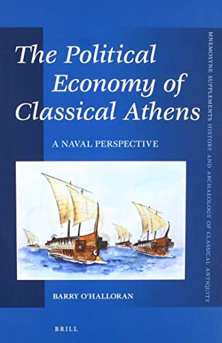 The Political Economy of Classical Athens: A Naval Perspective