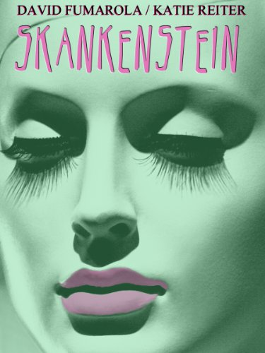 Skankenstein - Kindle edition by David Fumarola, Katie Reiter. Literature & Fiction Kindle eBooks @ Amazon.com.