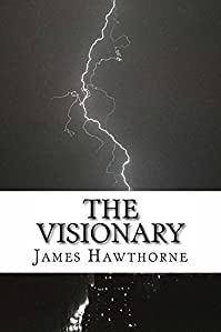 The Visionary by James Hawthorne ebook deal