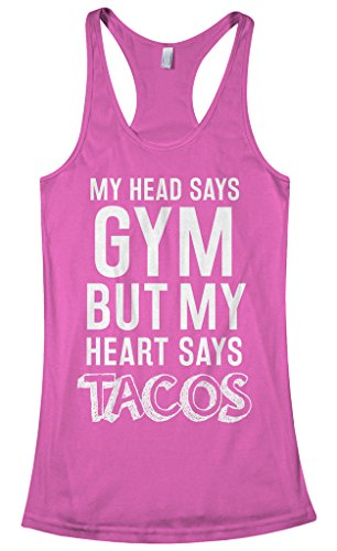 Threadrock Women's Head Says Gym But Heart Says Tacos Racerback Tank Top S Hot Pink
