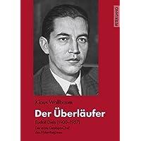Der Überläufer: Rudolf Diels (1900-1957) – der erste Gestapo-Chef des Hitler-Regimes