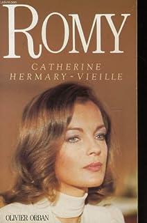 Romy, Hermary-Vieille, Catherine