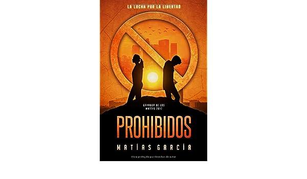 Prohibidos: La lucha por la libertad (Trilogia Prohibidos ...