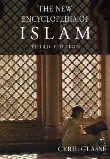 Read Online The New Encyclopedia of Islam [Hardcover] [2008] 3rd Edition Ed. Cyril Glasse PDF