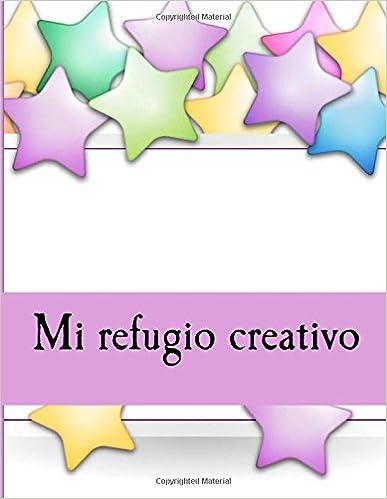 Ebook descarga gratuita cz Mi refugio creativo: Un libro para ...