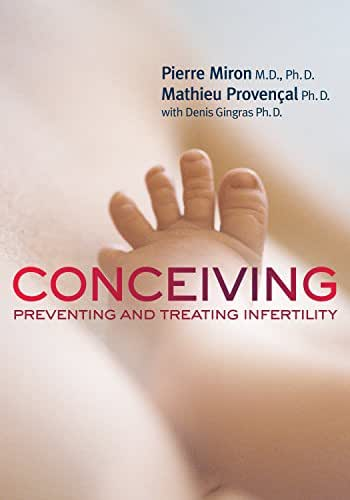 Conceiving: Preventing and Treating Infertility (Your Health Book 4)