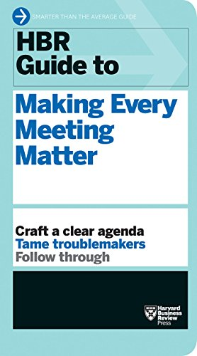 Download PDF HBR Guide to Making Every Meeting Matter