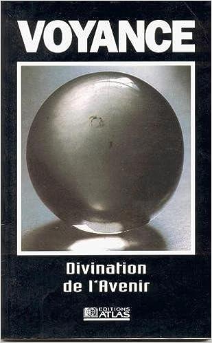f384e663a8ae81 Téléchargement gratuit de livres en ligne Voyance, divination de l ...