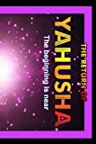 Return Of Yahusha: On The Day Of Yahuah