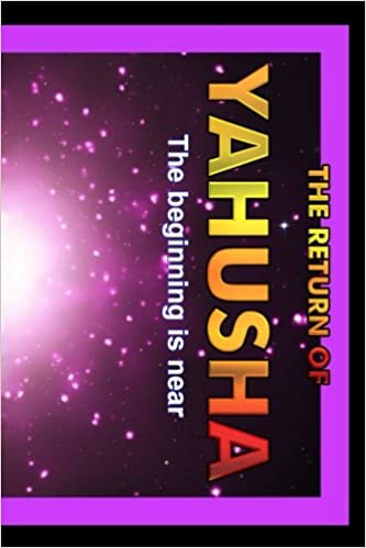 Return Of Yahusha: On The Day Of Yahuah: Lew White