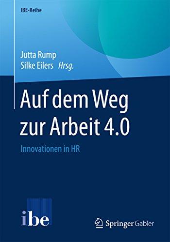 auf-dem-weg-zur-arbeit-40-innovationen-in-hr-ibe-reihe-german-edition
