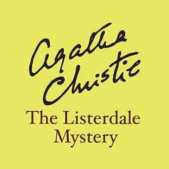 the listerdale mystery an agatha christie short story christie agatha