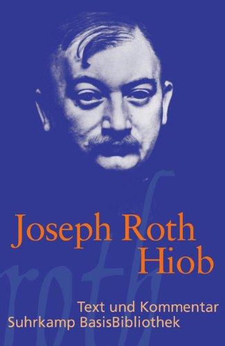 Hiob: Roman eines einfachen Mannes (Suhrkamp BasisBibliothek)