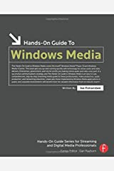 Hands-On Guide to Windows Media (Hands-On Guide Series) Paperback