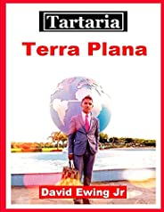 Tartaria - Terra Plana: Livro 9
