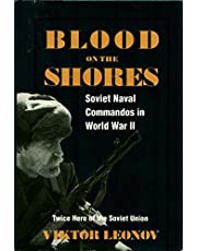 Blood on the Shores: Soviet Naval Commandos in World War II