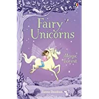 Fairy Unicorns 1 - The Magic Forest