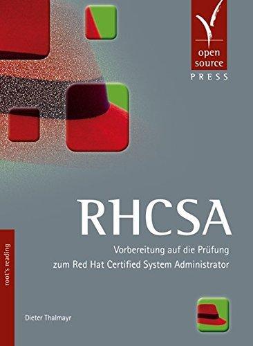 RHCSA: Vorbereitung auf die Prüfung zum Red Hat Certified System Administrator by Dieter Thalmayr (2014-02-01)