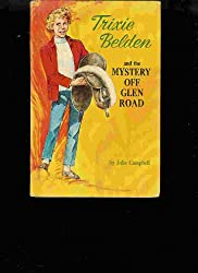 Trixie Belden and The Mystery Off Glen Road