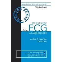 Making Sense of the ECG, Third Edition