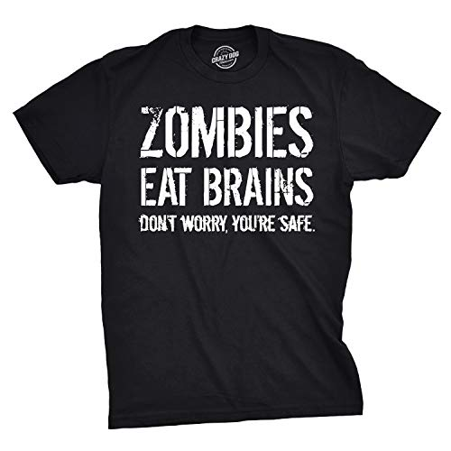 Mens Zombies Eat Brains So You're Safe Funny T Shirt Living Dead Outbreak Tee (Black) - 3XL ()