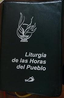 Liturgia de las Horas del Pueblo (Laudes, Vesperas y Completas)