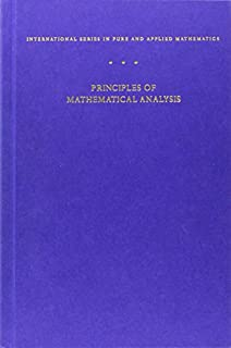 Principles of Mathematical Analysis (International Series in Pure and Applied Mathematics) (007054235X) | Amazon Products
