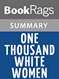 img - for Summary & Study Guide One Thousand White Women by Jim Fergus book / textbook / text book