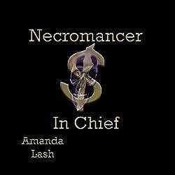 Necromancer in Chief