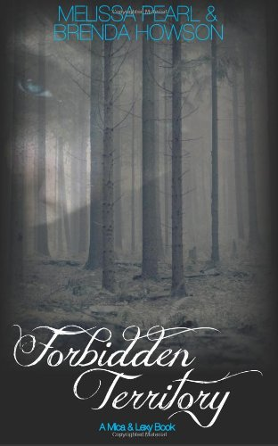 Forbidden Territory: Mica and Lexy Series (Volume 1)