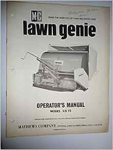 M C Mathews Company Lg72 Lawn Genie Mower Operators Parts
