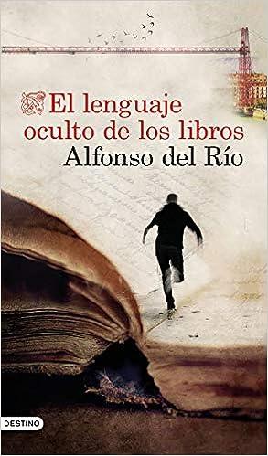 El lenguaje oculto de los libros de Alfonso del Río