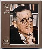 Three Days with Joyce, Gisele Freund, 0892550961