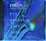 KYOT 95.5 FM: Smooth Jazz Sampler 98, Vol. 4