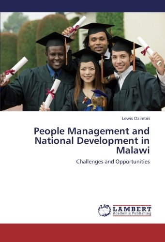 Read Online People Management and National Development in Malawi: Challenges and Opportunities pdf epub