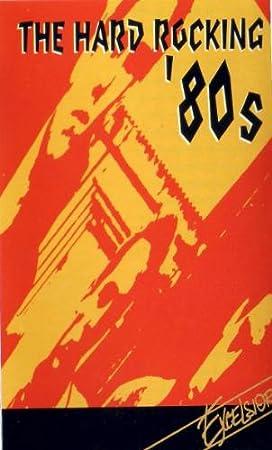 Hard Rockin 80s