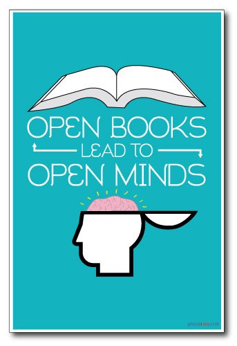 Open Books Lead to Open Minds - New Classroom Motivational Reading Poster