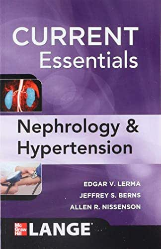 Current Essentials of Diagnosis & Treatment in Nephrology & Hypertension
