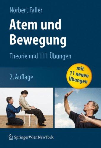 Atem und Bewegung: Theorie und 111 Übungen