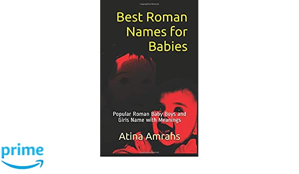 Best Roman Names for Babies: Popular Roman Baby Boys and Girls Name