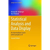 Statistical Analysis and Data Display: An Intermediate Course with Examples in R