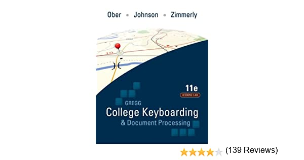 Gregg College Keyboarding & Document Processing: Lessons 1-60 ...