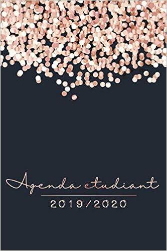 Agenda Etudiant 2019 - 2020: Agenda Semainier et Agenda ...