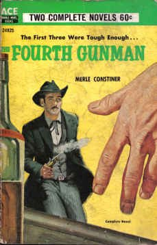 book cover of The Fourth Gunman / Slick On the Draw