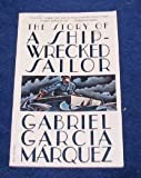 The Story of a Shipwrecked Sailor, Gabriel García Márquez, 0394754034