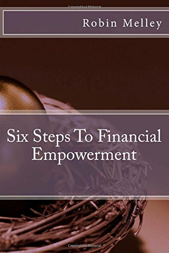 Six Steps To Financial Empowerment Robin Melley FPFS