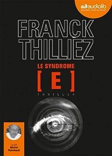 Le syndrome E : thriller, Thilliez, Franck