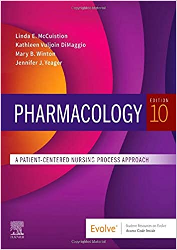 Pharmacology - E-Book: A Patient-Centered Nursing Process Approach, 10th Edition - Original PDF