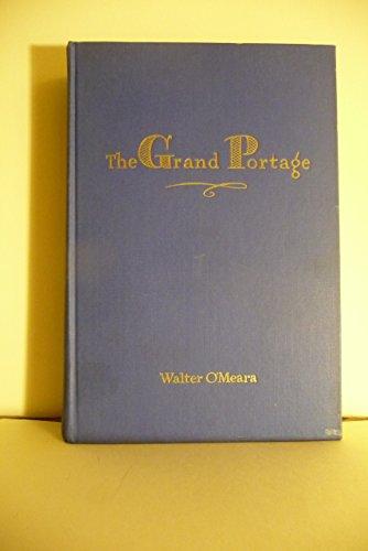 The Grand Portage: A novel