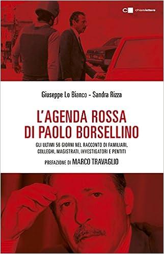 Lagenda rossa di Paolo Borsellino: Giuseppe Lo Bianco ...